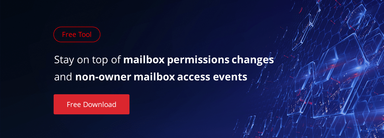 Visibility Tips: Who Has Access to Mailbox? – Netwrix Blog