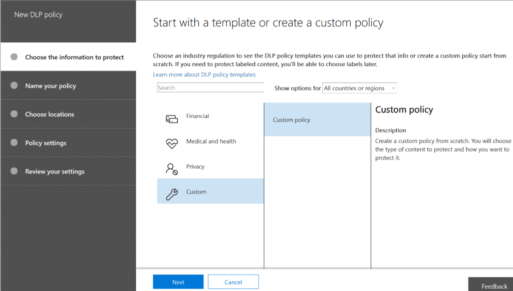 Managing Office 365 DLP Starting New DLP Policy
