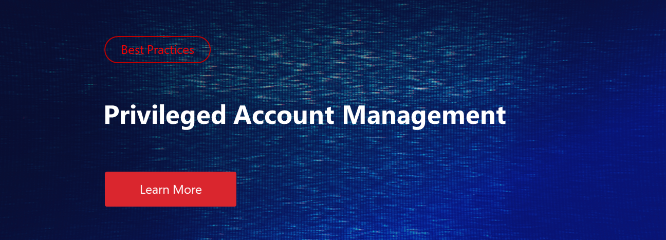 Download a free guide on privileged account management best practices