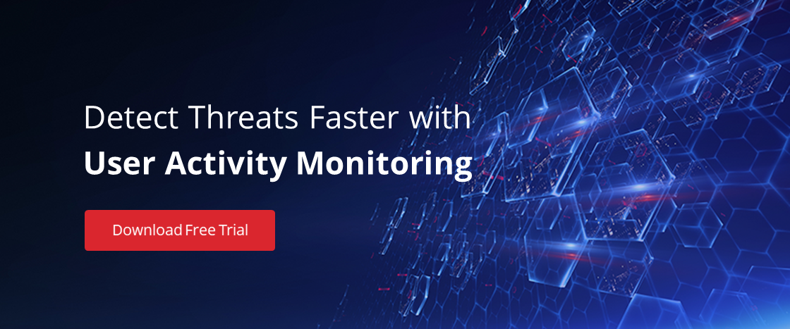 Get a free trial of user activity monitoring software